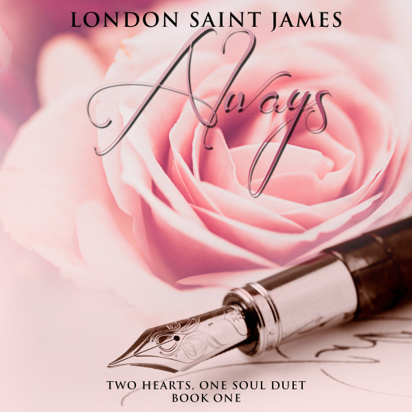 New on Audible: London Saint James- Always (Two Hearts, One Soul Duet: Book One)